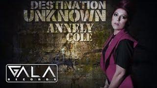 ANNELY COLE - Destination Unknown (Radio Edit)