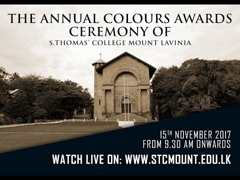 The Annual Colours Awards Ceremony of S. Thomas' College Mt.Lavinia - 2017