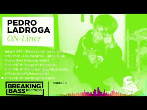 💅 Pedro Ladroga - Inter-VIEW (David Synth remix) 🔊 ☣ 🚨