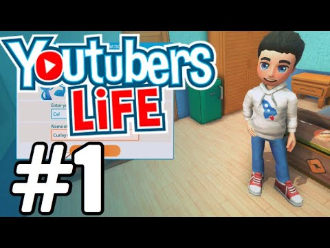 Youtubers Life Gameplay Walkthrough Part 1 - MY FIRST ...