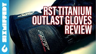 RST Titanium Outlast Gloves Review