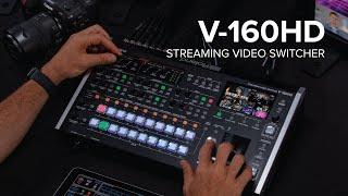 Présentation du mélangeur de vidéo en streaming Roland V-160HD
