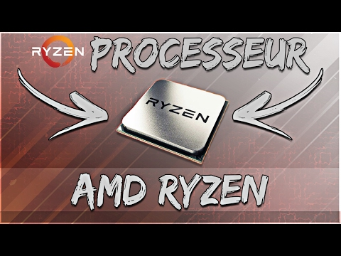 [FR] AMD RYZEN : LES PROCESSEURS DE DEMAIN! - Hardware FR