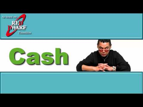Cash (Performed by Craig Charles)