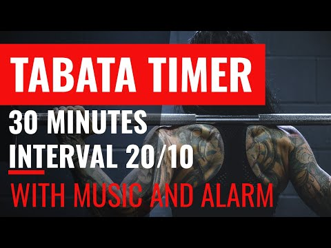 Tabata Timer - 30 Minutes interval 20/10 - with Music and Alarm