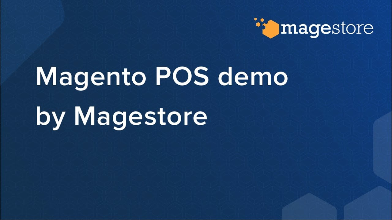 Omnichannel POS for Magento | Magestore