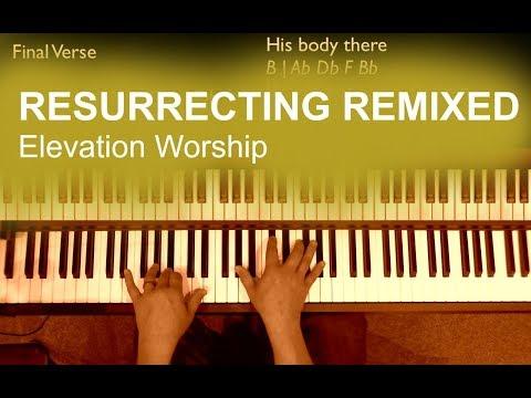 Resurrecting Keyboard Chords By Elevation Worship Worship Chords