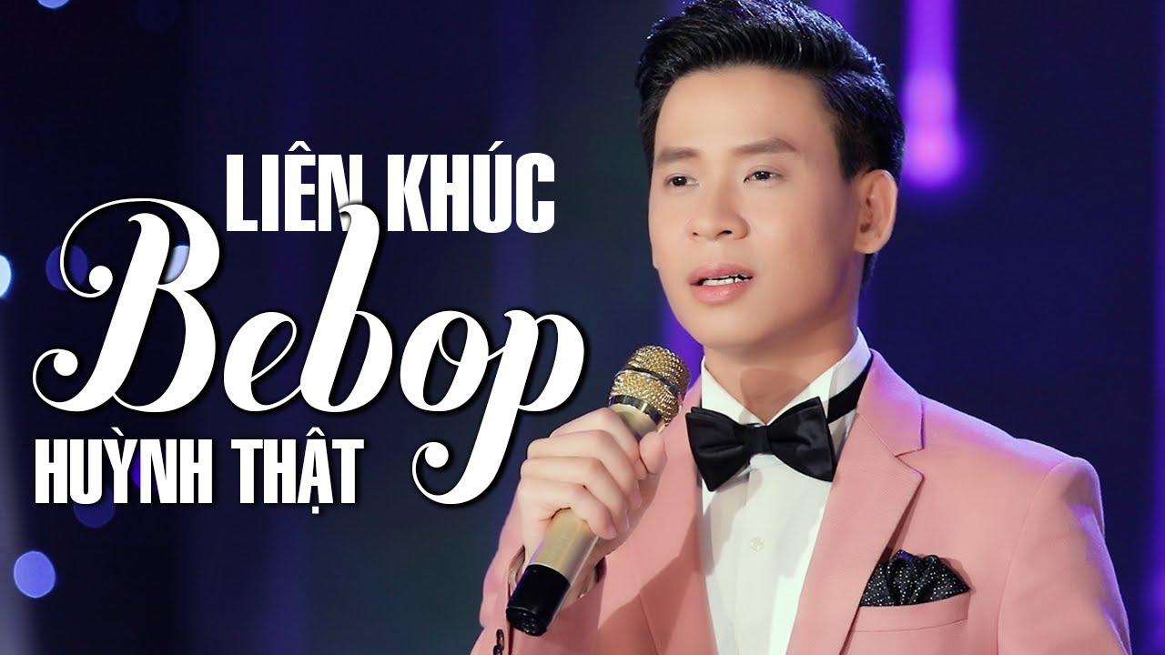 Liên Khúc BEBOP Huỳnh Thật 1: Ai Cho Tôi Tình Yêu | Nhạc Vàng Hải Ngoại Sôi Động 2020