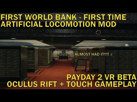 First World Bank: Virgin Stealth Heist - Payday 2 VR Beta - Oculus Rift + Touch