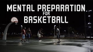 Mental Preparation for Basketball | Mental Strengthening Tips