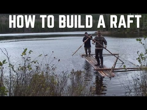 HOW TO MAKE A SURVIVAL RAFT