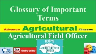 Glossary of Important Terms of Agriculture part - 1 (Hindi/English) Agricultural Field Officer IBPS