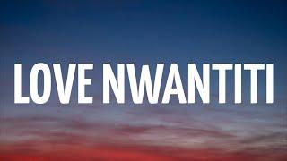 CKay - Love Nwantiti (Lyrics)