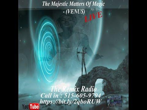 The Majestic Matters Of Magic - (VENUS)