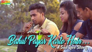 Bahut Pyar Karte Hain|Rahul jain|Cover|Emotional Love Story|SAN Entertainment