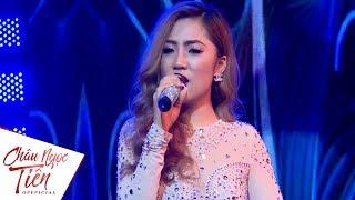 Liveshow Châu Ngọc Tiên - Em Không Thể Quên 2 (Phần 1) - Châu Ngọc Tiên