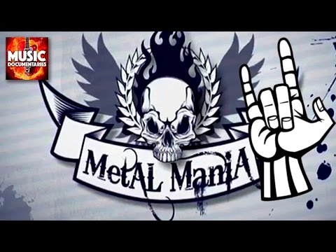 METAL MANIA - Full Documentary