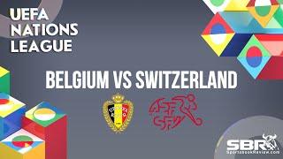 Belgium vs Switzerland | UEFA Nations League | Match Predictions