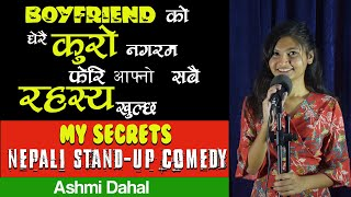 My Secrets || Nepali Stand-Up Comedy || Ashmi Dahal || LaughMandu || Candlelights ||