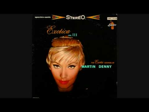 Martin Denny - Bamboo Lullaby