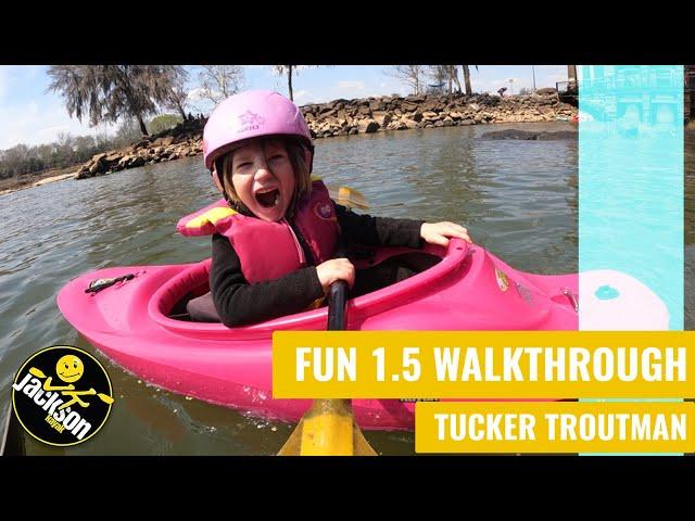 Jackson Kayak Fun 1 & 1.5  Walkthru with Tucker Troutman