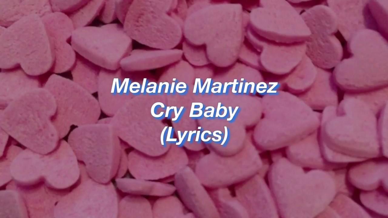 Melanie Martinez    Cry Baby    (Lyrics) - YouTube