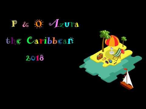 Azura 2018 - Part 1 - Guadeloupe and Grand Turk