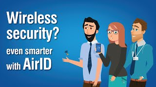 Wireless Security? even smarter with AirID