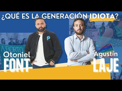 ¿Qué es el generación IDIOTA? - Pastor Otoniel Font y Agustín Laje