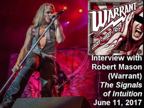 Robert Mason (Warrant, ex-Lynch Mob) 2017 Interview on the Signals of Intuition