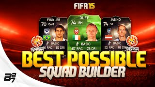 FIFA 15 | BEST POSSIBLE A-LEAGUE SQUAD BUILDER w/ IF JANKO AND GREEN DUFF