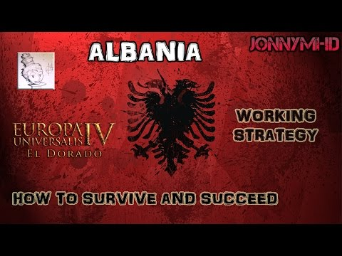 Europa Universalis IV: El Dorado Albania Guide - How to succeed!