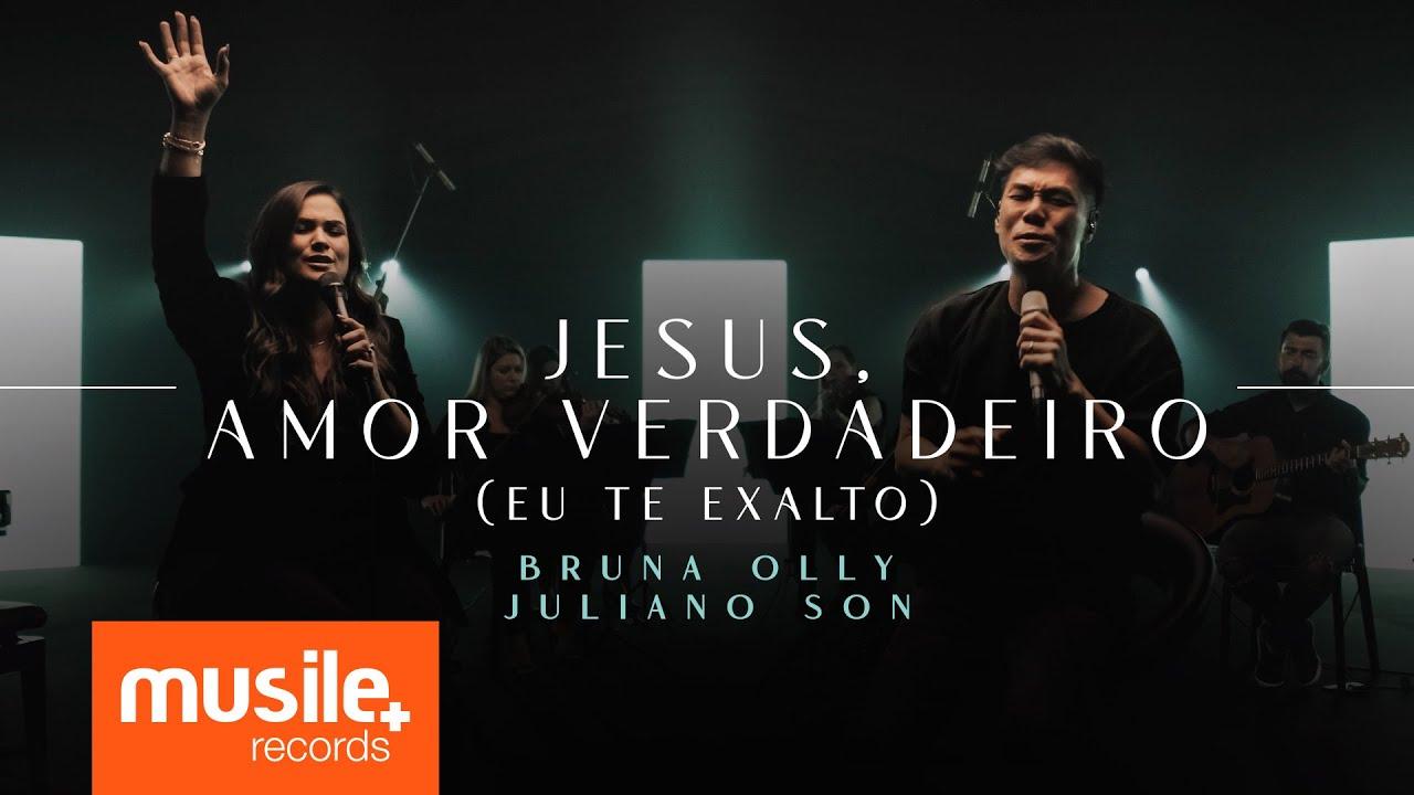 Bruna Olly e Juliano Son - Jesus, Amor Verdadeiro / Eu Te Exalto (Teaser)