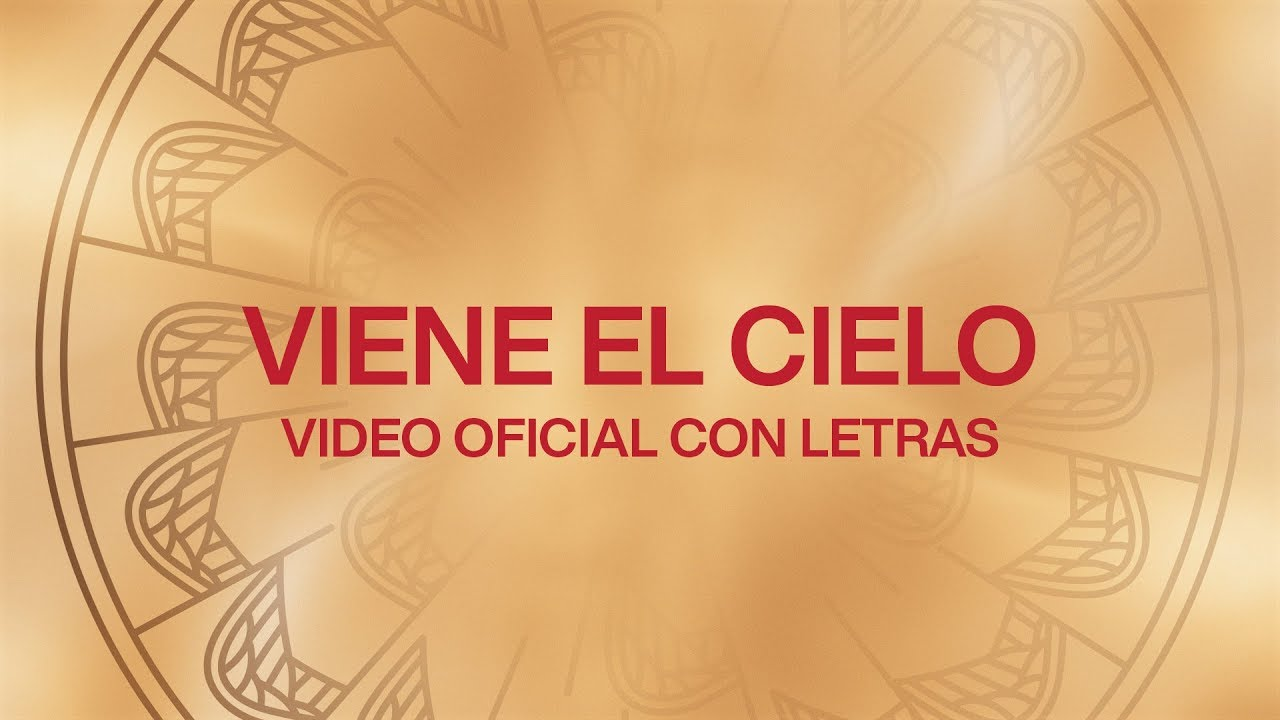 Viene El Cielo (Here Comes Heaven) | Spanish | Video Oficial Con Letras | Elevation Worship