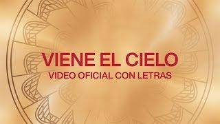 Viene El Cielo (Here Comes Heaven) | Spanish | Video Oficial Con Letras | Elevation Worship