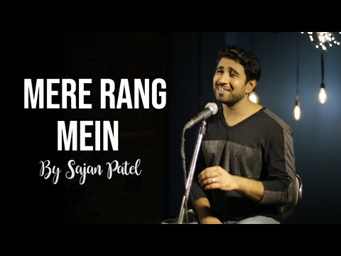 Mere Rang Mein Rangne Wali  Sajan Patel  Cover  Salman Khan