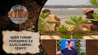 Survivor Panorama |  64. Bölüm | Adem Turabi yüzleşmesi ile ilgili çarpıcı tespit!