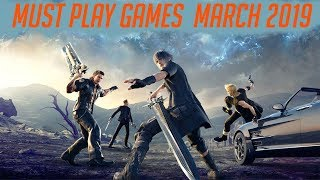 Top 10 Upcoming Games March 2019 - Ps4/xbox One/pc/switch