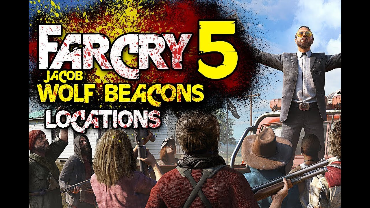 Far Cry 5 Wolf Beacon Locations Jacob Cult Beacon Properties