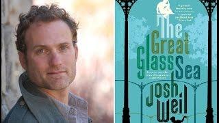 Josh Weil's THE GREAT GLASS SEA