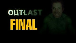 OUTLAST || EL FINAAAAAAL