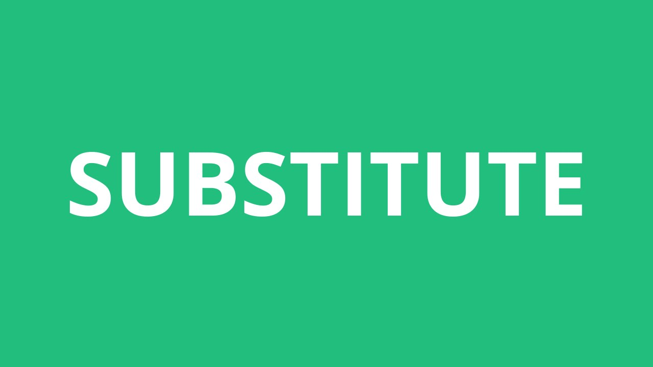 How To Pronounce Substitute - Pronunciation Academy