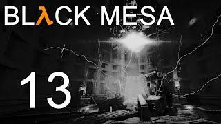 Black Mesa - Прохождение игры на русском - Глава 12: Поверхностное натяжение ч.1 [#13] | PC