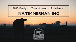 2019 Certified Angus Beef Feedyard Commitment to Excellence Award: NA Timmerman Inc