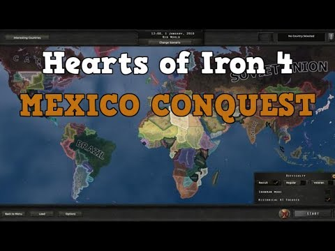 HOI4: Red World - THE MEXICAN EMPIRE!
