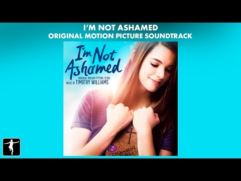 I'm Not Ashamed - Timothy Williams - Soundtrack Preview (Official Video)