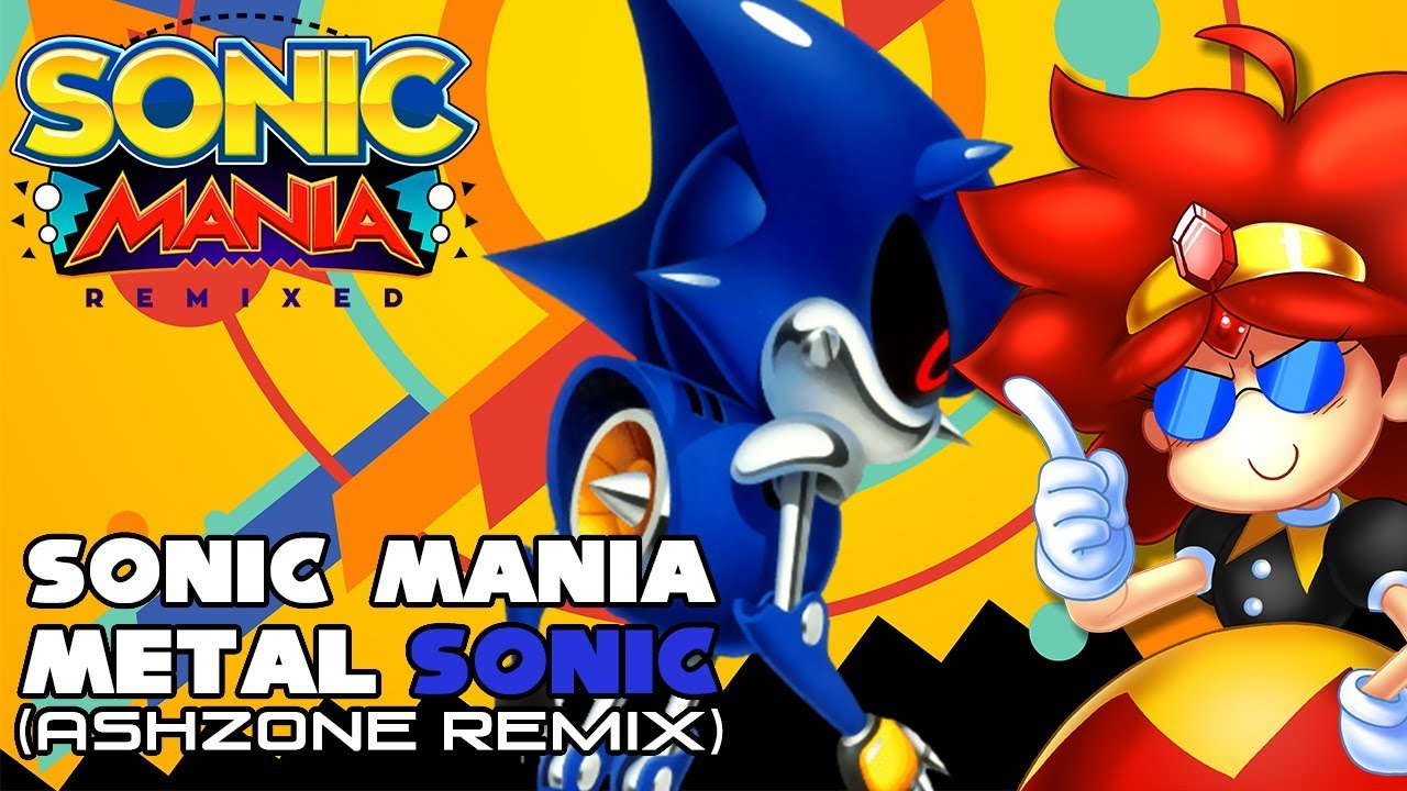Sonic Mania Metal Sonic Ashzone Remix Youtube