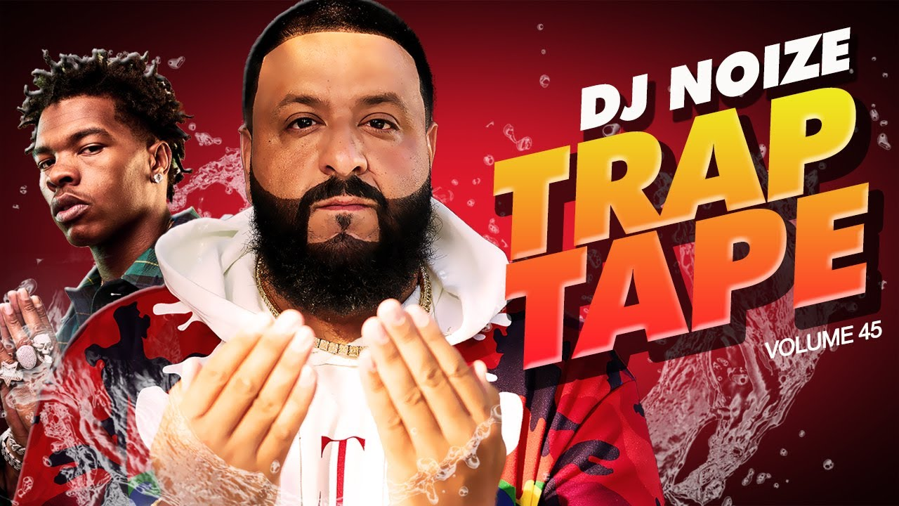 Download 🌊 Trap Tape #45   May 2021   Best New Rap Songs   Hip Hop DJ Mix   DJ Noize Mixtape