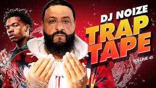 Download Mp3 Trap Tape 45 May 2021 Best New Rap Songs Hip Hop DJ Mix DJ Noize Mixtape