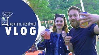 Kokteyl Festivali Vlog